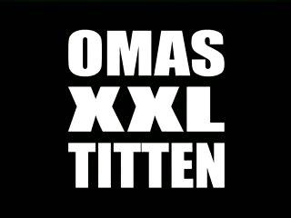 Omas  XXL Titten